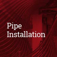 Pipe Installation